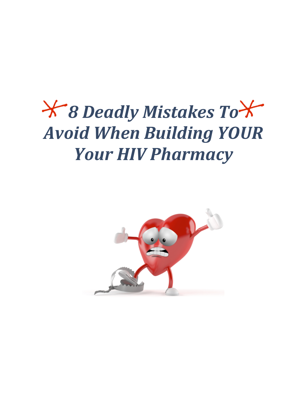 8 Deadly Mistakes To Avoid When Building Your HIV Pharmacy- LIVE CE Webinar Event