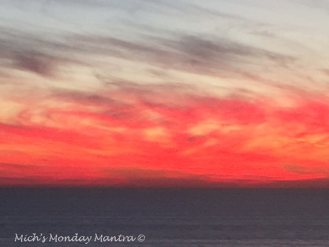 """Mich's Monday Mantra """"Just Relax & Watch The Sun Go Down"""""""